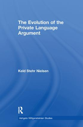 The Evolution of the Private Language Argument: 1st Edition (Paperback) book cover