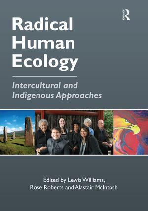 Radical Human Ecology: Intercultural and Indigenous Approaches, 1st Edition (Paperback) book cover