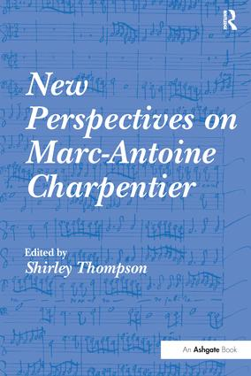 New Perspectives on Marc-Antoine Charpentier: 1st Edition (Paperback) book cover