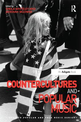Countercultures and Popular Music: 1st Edition (Paperback) book cover