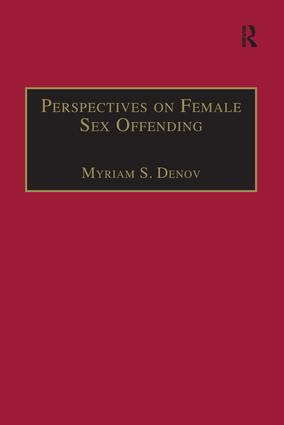 Perspectives on Female Sex Offending: A Culture of Denial book cover