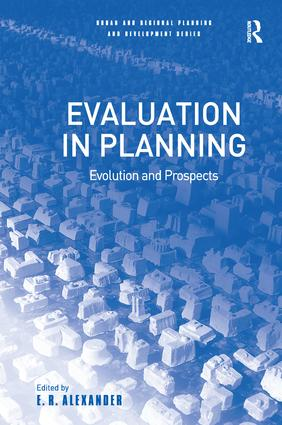 Evaluation in Planning: Evolution and Prospects, 1st Edition (Paperback) book cover