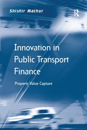 Innovation in Public Transport Finance: Property Value Capture book cover