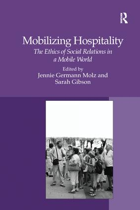 Mobilizing Hospitality: The Ethics of Social Relations in a Mobile World, 1st Edition (Paperback) book cover