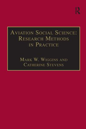 Aviation Social Science: Research Methods in Practice: 1st Edition (Paperback) book cover