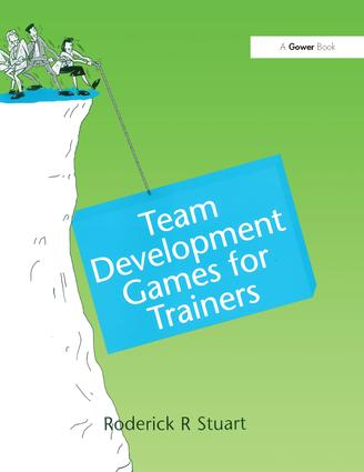 Team Development Games for Trainers: 1st Edition (Paperback) book cover