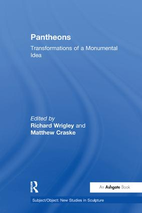 Pantheons: Transformations of a Monumental Idea, 1st Edition (Paperback) book cover