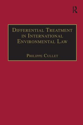 Differential Treatment in International Environmental Law: 1st Edition (Paperback) book cover