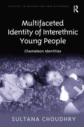 Multifaceted Identity of Interethnic Young People: Chameleon Identities, 1st Edition (Paperback) book cover