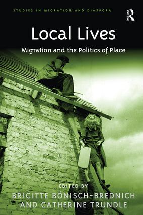 Local Lives: Migration and the Politics of Place, 1st Edition (Paperback) book cover