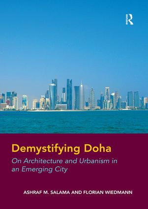 Demystifying Doha: On Architecture and Urbanism in an Emerging City, 1st Edition (Paperback) book cover