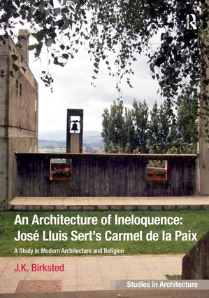 An Architecture of Ineloquence: A Study in Modern Architecture and Religion book cover