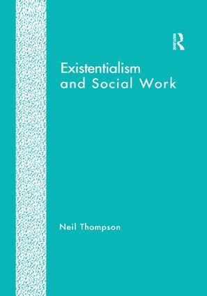 Existentialism and Social Work book cover