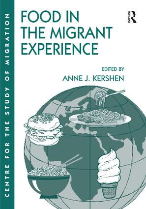 Food in the Migrant Experience: 1st Edition (Paperback) book cover