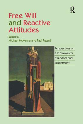 Free Will and Reactive Attitudes: Perspectives on P.F. Strawson's 'Freedom and Resentment', 1st Edition (e-Book) book cover
