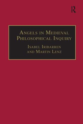 Angels in Medieval Philosophical Inquiry: Their Function and Significance book cover