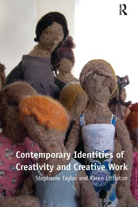 Contemporary Identities of Creativity and Creative Work: 1st Edition (Paperback) book cover