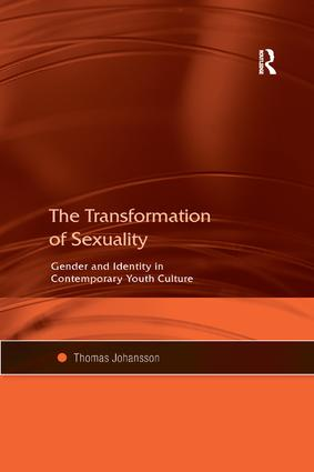 The Transformation of Sexuality: Gender and Identity in Contemporary Youth Culture book cover