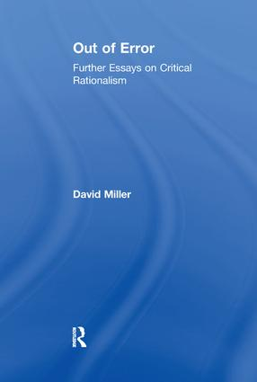 Out of Error: Further Essays on Critical Rationalism, 1st Edition (Paperback) book cover