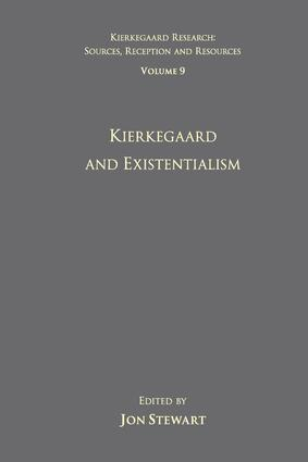 Volume 9: Kierkegaard and Existentialism: 1st Edition (Paperback) book cover