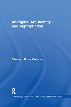 Aboriginal Art, Identity and Appropriation: 1st Edition (Paperback) book cover