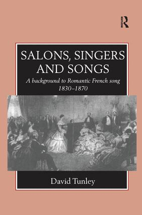 Salons, Singers and Songs