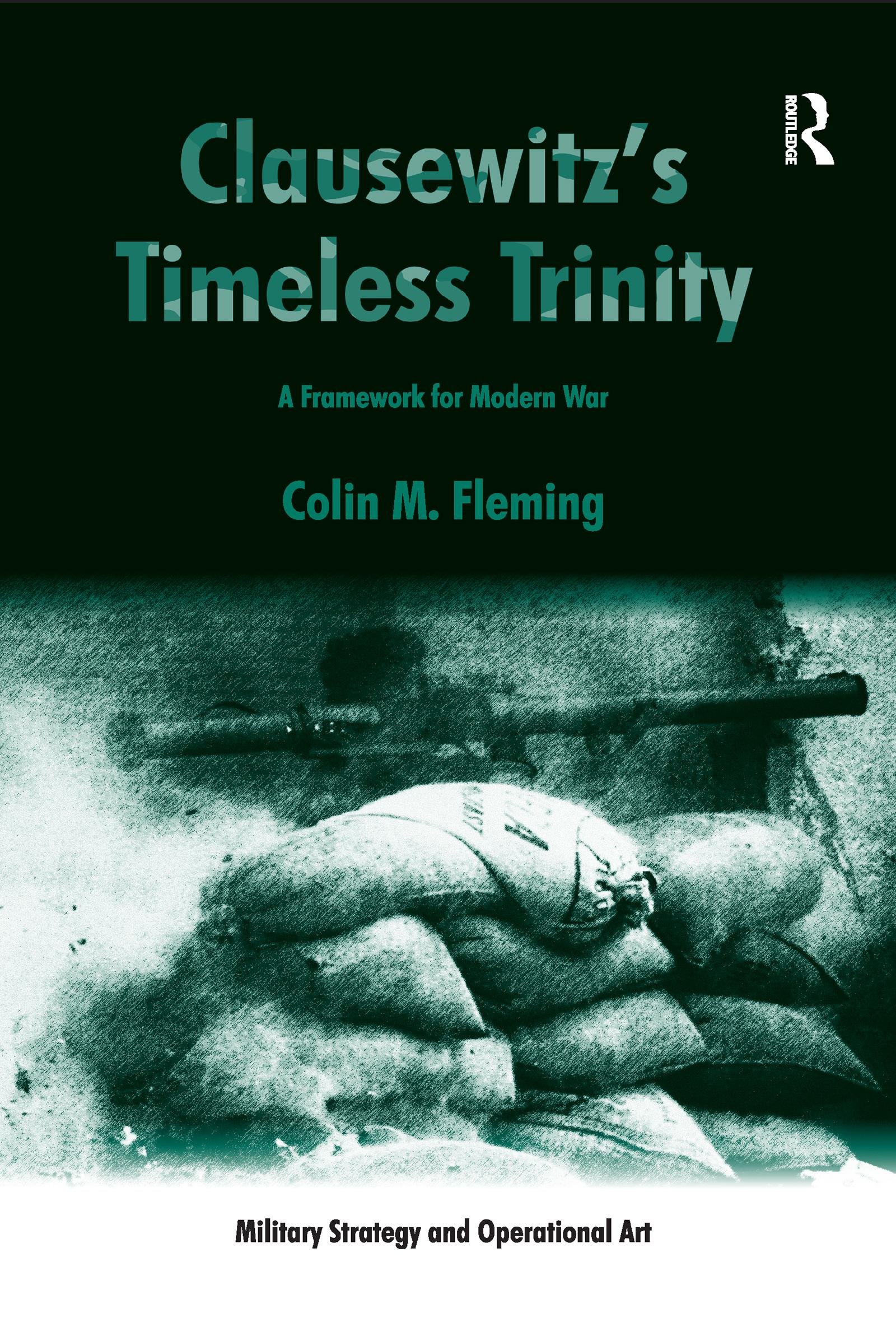 Clausewitz's Timeless Trinity