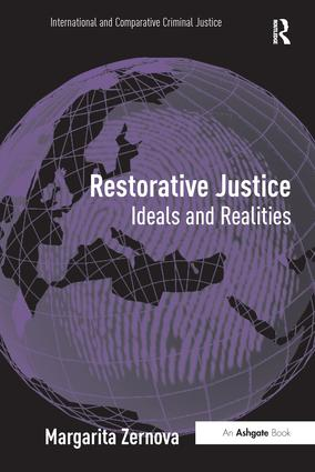 Restorative Justice: Ideals and Realities, 1st Edition (Paperback) book cover