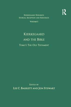Volume 1, Tome I: Kierkegaard and the Bible - The Old Testament (Paperback) book cover
