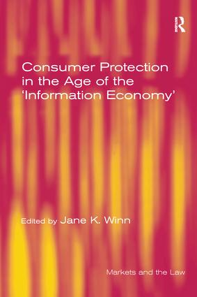 Consumer Protection in the Age of the 'Information Economy': 1st Edition (Paperback) book cover