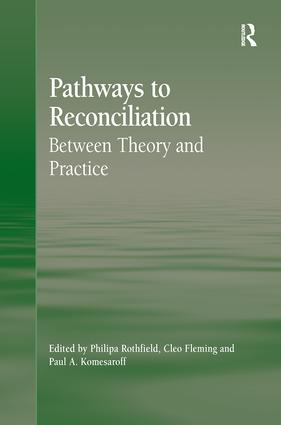 Pathways to Reconciliation: Between Theory and Practice book cover