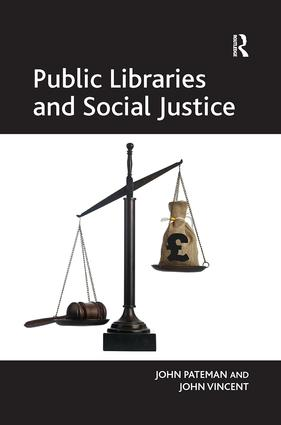 Public Libraries and Social Justice: 1st Edition (e-Book) book cover