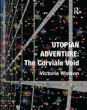 Utopian Adventure: The Corviale Void book cover