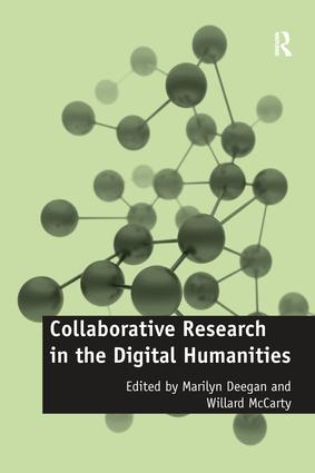 Collaborative Research in the Digital Humanities book cover