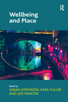Wellbeing and Place: 1st Edition (Paperback) book cover