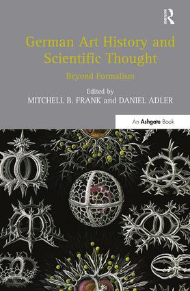 German Art History and Scientific Thought: Beyond Formalism, 1st Edition (Paperback) book cover
