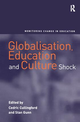 Globalisation, Education and Culture Shock: 1st Edition (Paperback) book cover