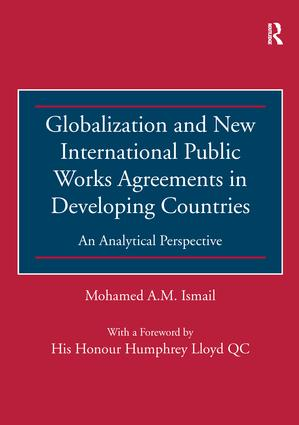 Globalization and New International Public Works Agreements in Developing Countries: An Analytical Perspective book cover