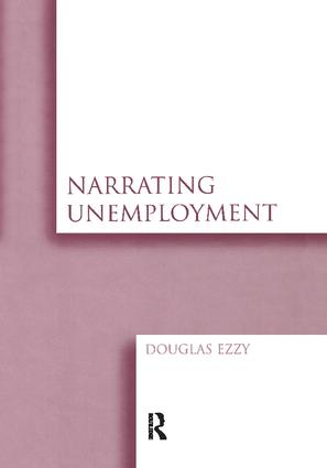 Narrating Unemployment: 1st Edition (Paperback) book cover
