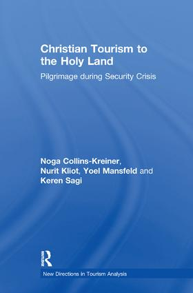 Christian Tourism to the Holy Land: Pilgrimage during Security Crisis book cover