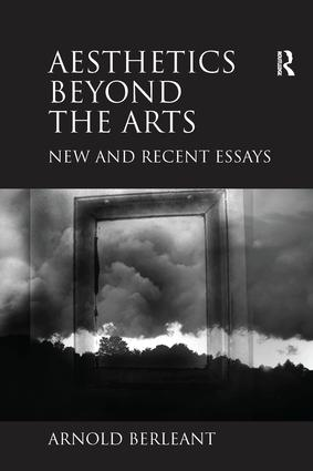 Aesthetics beyond the Arts: New and Recent Essays, 1st Edition (Paperback) book cover