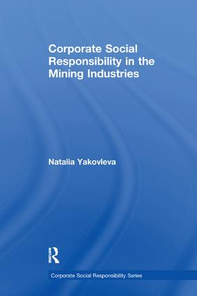 Corporate Social Responsibility in the Mining Industries: 1st Edition (Paperback) book cover