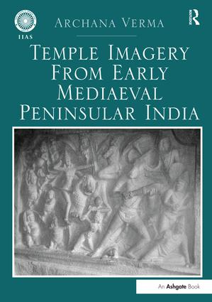 Temple Imagery from Early Mediaeval Peninsular India