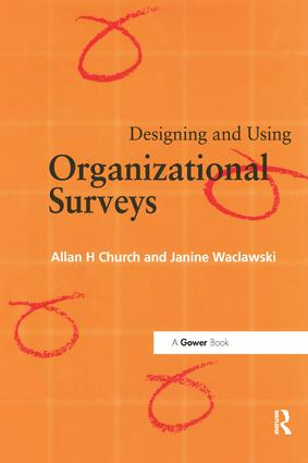 Designing and Using Organizational Surveys: 1st Edition (Paperback) book cover