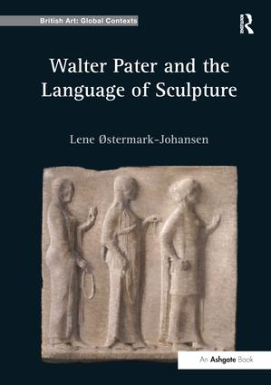 Walter Pater and the Language of Sculpture book cover