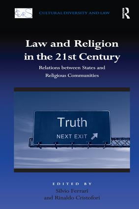 Law and Religion in the 21st Century: Relations between States and Religious Communities, 1st Edition (Paperback) book cover
