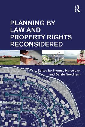Planning By Law and Property Rights Reconsidered