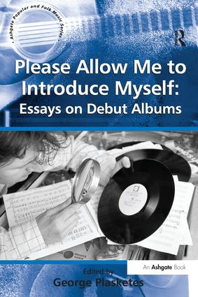Please Allow Me to Introduce Myself: Essays on Debut Albums book cover