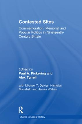 Contested Sites: Commemoration, Memorial and Popular Politics in Nineteenth-Century Britain book cover