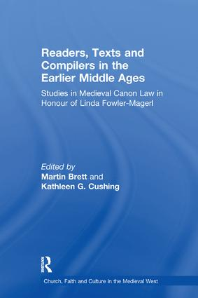 Readers, Texts and Compilers in the Earlier Middle Ages: Studies in Medieval Canon Law in Honour of Linda Fowler-Magerl book cover